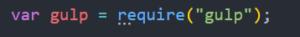 gulpfile.jsに記述